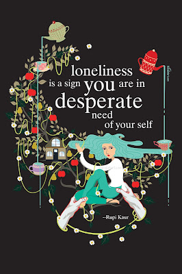 loneliness is a sign you are in desperate need of your self