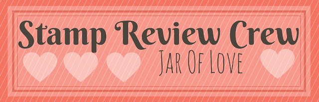 http://stampreviewcrew.blogspot.com/2016/05/stamp-review-crew-jar-of-love-edition.html
