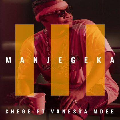 Download Video   Chege ft Vanessa - Manjegeka