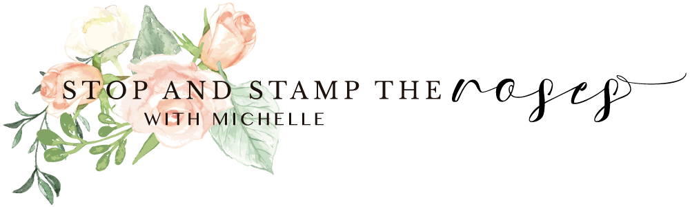 Stop and Stamp the roses