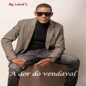 By Lands A Dor do Vendaval