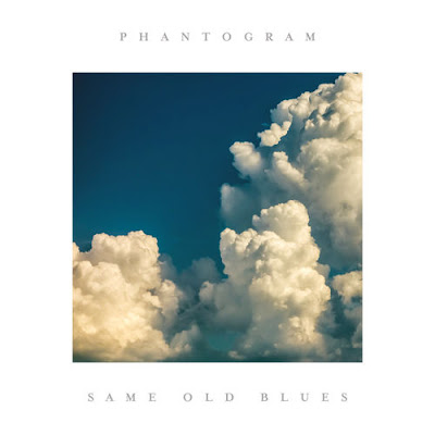 "PHANTOGRAM ""Same Old Blues"""