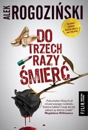 http://lubimyczytac.pl/ksiazka/3988393/do-trzech-razy-smierc