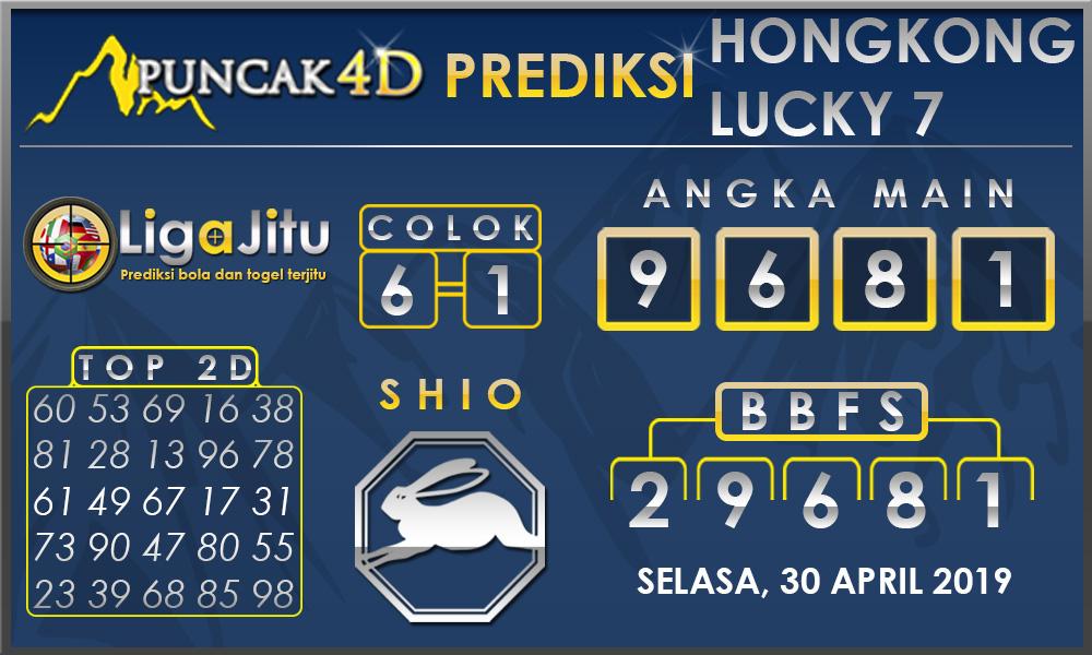 PREDIKSI TOGEL HONGKONG LUCKY7 PUNCAK4D 30 APRIL 2019
