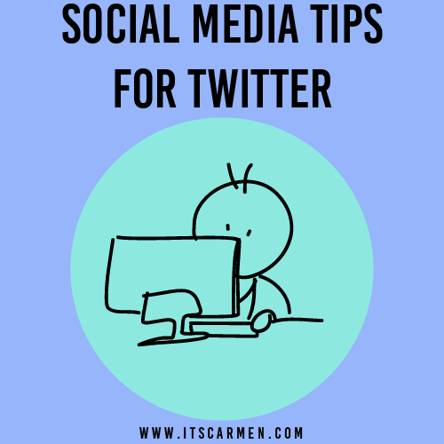 Social Media Tips for Twitter (from a Social Media Professional)
