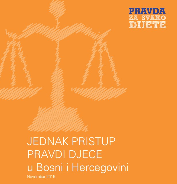 JEDNAK PRISTUP PRAVDI DJECE u Bosni i Hercegovini