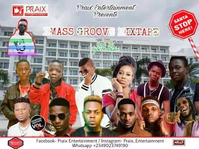 Praix Entertainment- Xmass groove mixtape