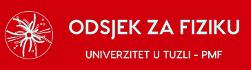 Odsjek za fiziku, PMF Tuzla