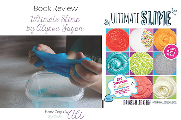 Ultimate Slime Book Review recently on Home Crafts by Ali