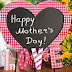Happy Mothers Day 2019 Messages in English & Hindi with Images