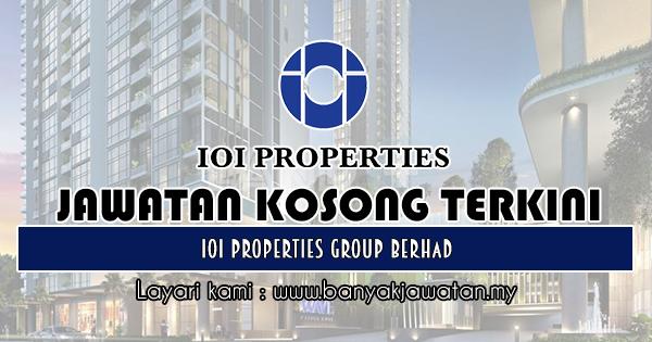 Jawatan Kosong 2018 di IOI Properties Group Berhad