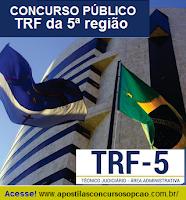 Apostila Tribunal Regional Federal da 5ª Região (TRF5),Técnico Judiciário,