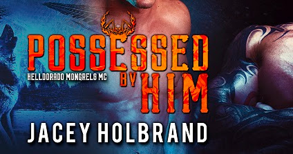 Possessed by Him by Jacey Holbrand