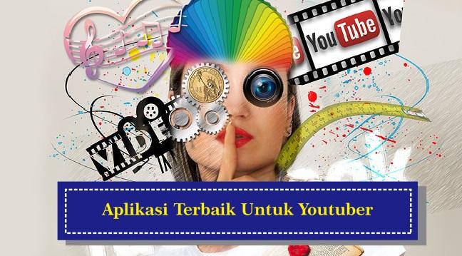 Aplikasi Wajib Digunakan Oleh Youtuber