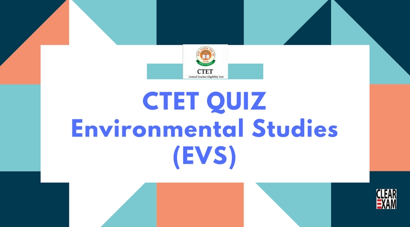 EVS Quiz for CTET Exam