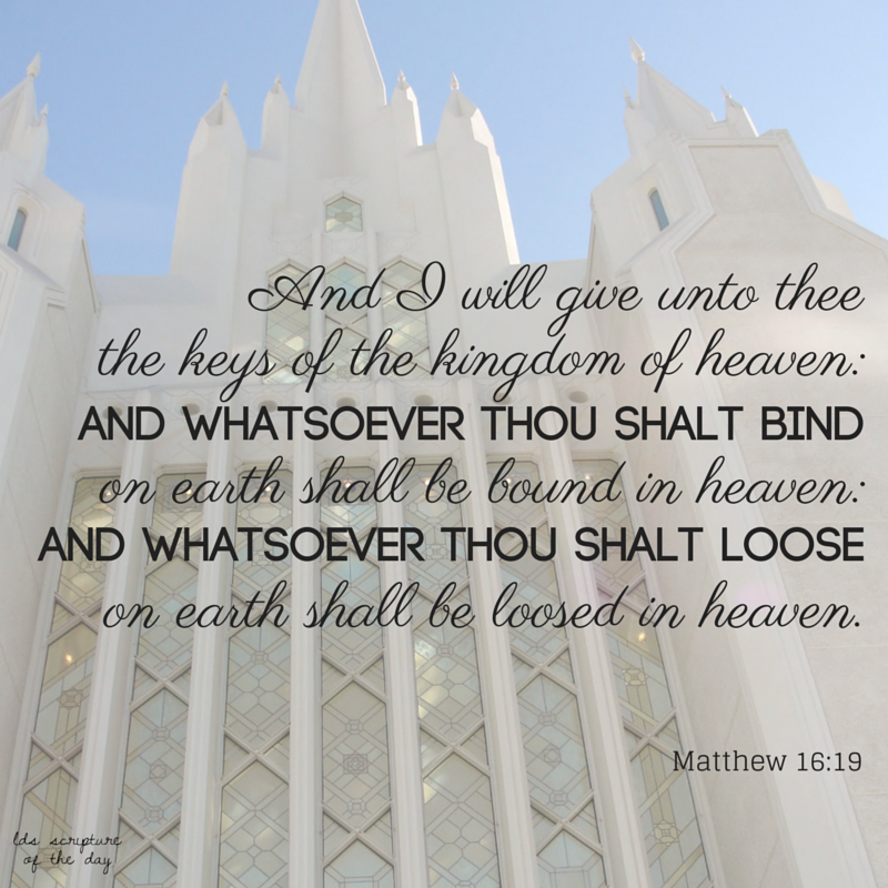 LDS Scripture Of The Day: Matthew 16:19