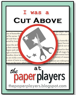 "I'm a ""Cut Above"" winner at Paper Players"