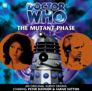 Big Finish Doctor Who The Mutant Phase
