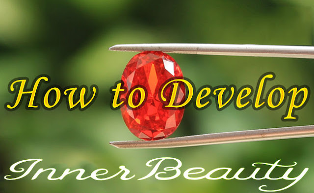 How to Develop Inner Beauty