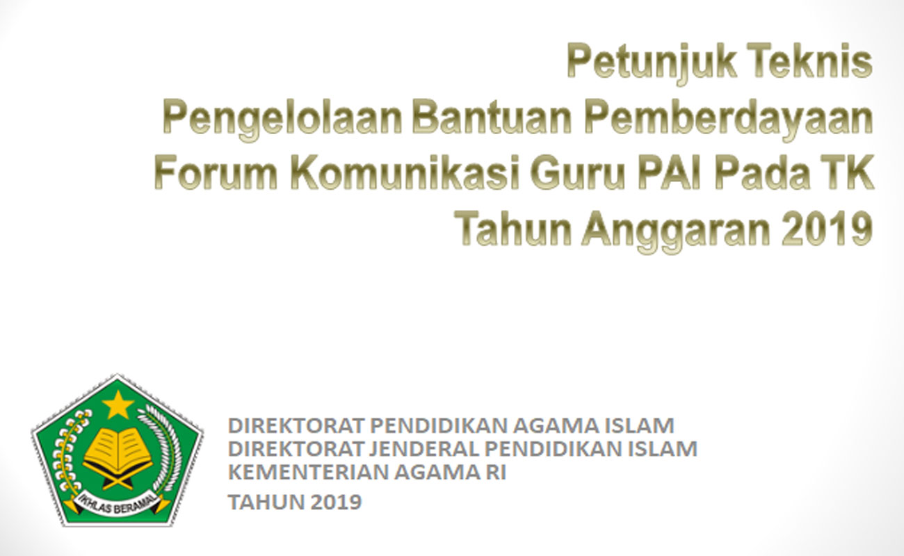 Download Juknis Bantuan Pemberdayaan Forum Komunikasi Guru PAI TK