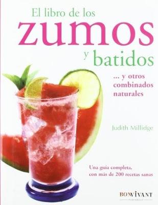 El libro de los zumos y batidos – Judith Millidge