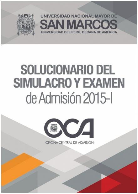 https://es.scribd.com/doc/271619492/Solucionario-Del-Simulacro-y-Examen-de-Admision-2015-I