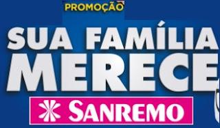 Cadastrar Promoção Sanremo 2017 Sua Família Merece