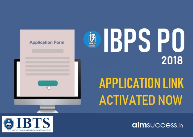 IBPS PO 2018 Notification | Apply Link Activated Now