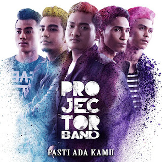 Projector Band - Pasti Ada Kamu MP3