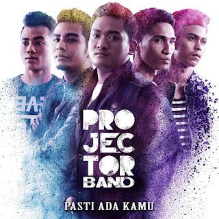 Projector Band - Pasti Ada Kamu MP3