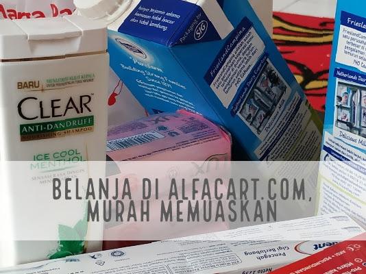 Pengalaman Pertama Belanja di Alfacart.com, Murah Memuaskan