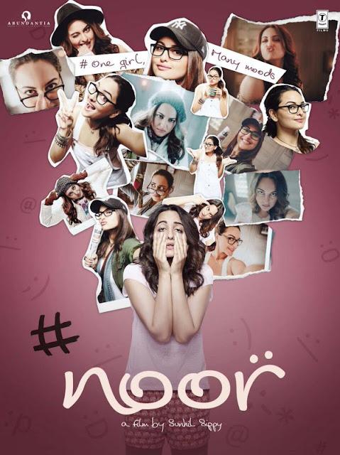 Noor Movie , Noor Poster , Noor Sonakshi SInha, Noor Movie Sonakshi Sinha
