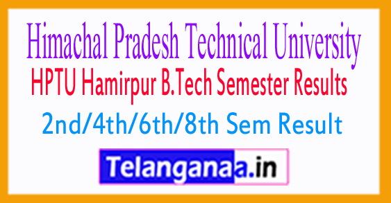 HPTU Hamirpur B.Tech 2nd 4th 6th 8th Sem Result 2017