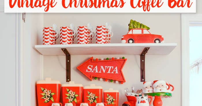 Christmas Coffee Bar Ideas I Should Be Mopping The Floor