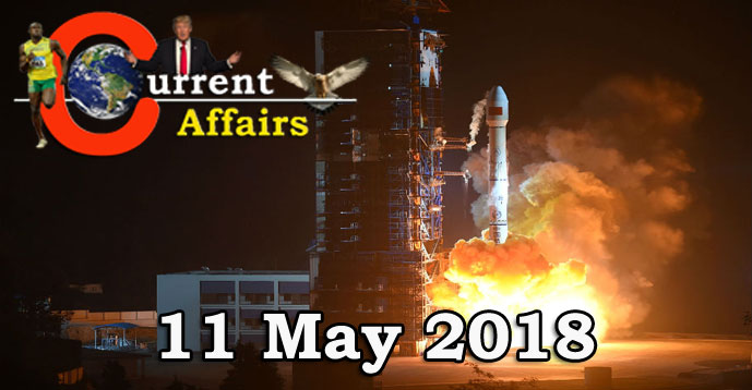 Kerala PSC - Daily Current Affairs 11/05/2018
