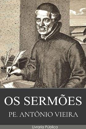 Os Sermões - Pe. Antônio Vieira
