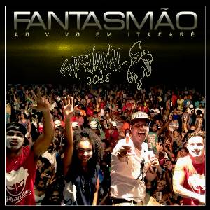 Fantasmão - Ao Vivo Em Itacaré Fevereiro 2016