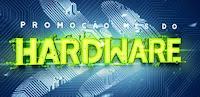 Promoção Mês do Hardware KaBuM!