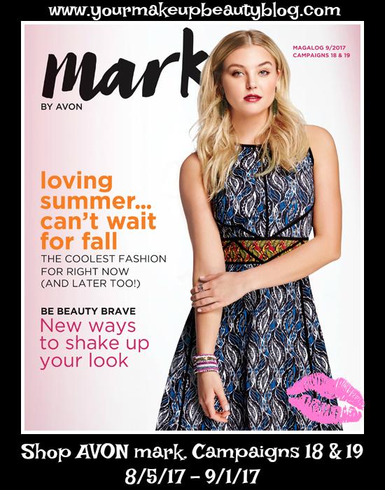 Avon mark. Campaigns 18 & 19 8/5/17 - 9/1/17 Shop mark. >>>