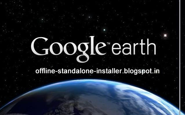 Google Earth 7.1.2.2041- Download Full Offline Installer Latest Version Free