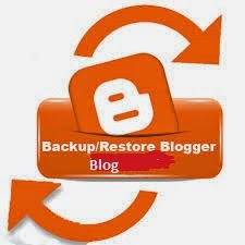 How to Backup And Restore Your Blogger Blog?