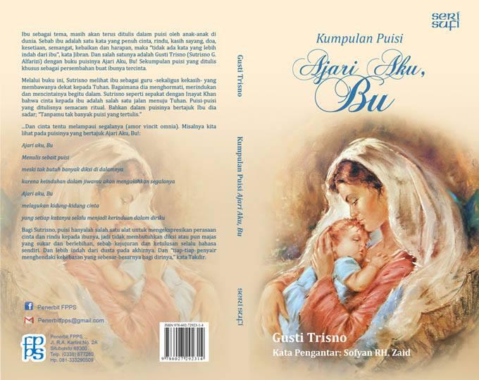 Mencintai Ibu Merindukan Tuhan Dunia Trisno
