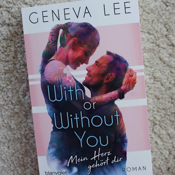 [Rezension] GENEVA LEE - WITH OUR WITHOUT YOU*