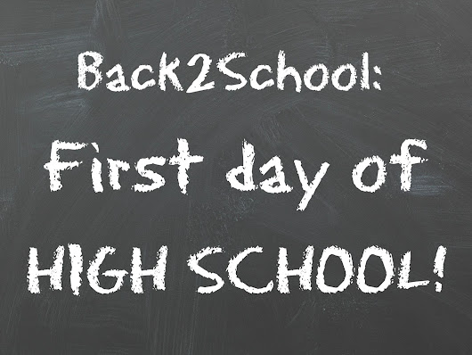 Marized: Back2School: First day of High School! // My Experience