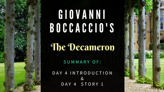The Decameron Day 4 Intro & Story 1  by Giovanni Boccaccio- Summary