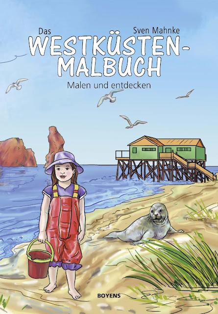"""Das Bücherboot: Kinderbücher aus dem Norden. Nordisches Flair verströmt """"Das Westküsten Malbuch"""" mit schönen Bildern zum Ausmalen."""