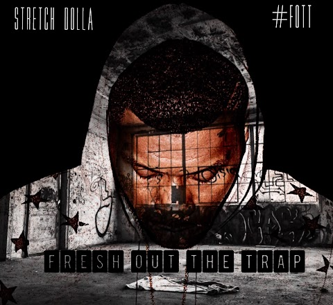 Song Review: Stretch Dolla - Fresh Out The Trap