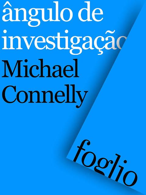 Ângulo de investigação Michael Connelly