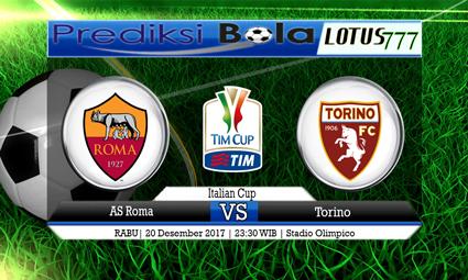 PREDIKSI SKOR AS Roma vs Torino 20 Desember 2017