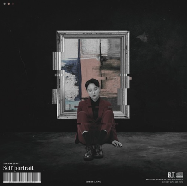 KIM HYE JUNG - 자화상 [自畫像] (MIXTAPE) #KHH